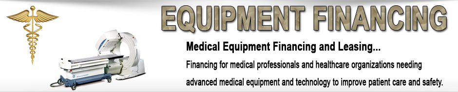 Medical Equipment Financing and Leasing